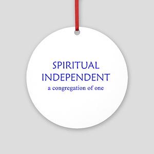 Spiritual Independent Ornament (Round)