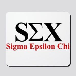 SEX, SIGMA EPSILON CHI FRATER Mousepad