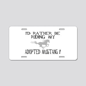Rather - Adopted Mustang Aluminum License Plate