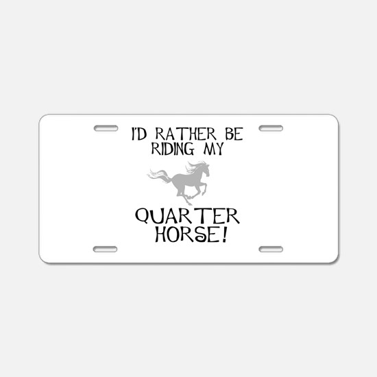 Rather...Q-Horse! Aluminum License Plate