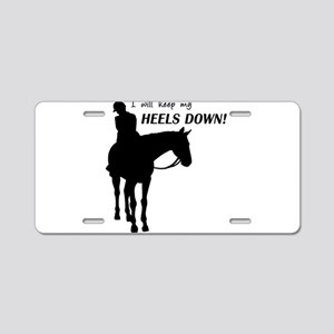 Keep My Heels Down Aluminum License Plate