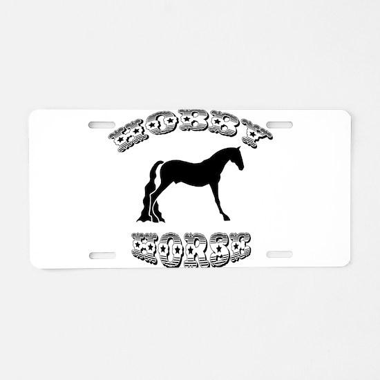Hobby Horse Aluminum License Plate