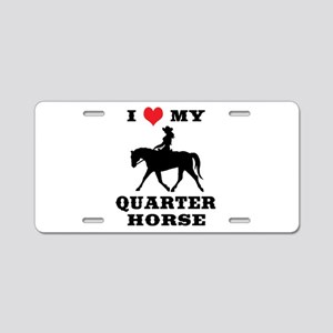 I Heart My Quarter Horse Aluminum License Plate