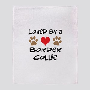 Loved By A Border Collie Throw Blanket