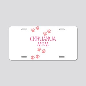 Pink Chihuahua Mom Aluminum License Plate