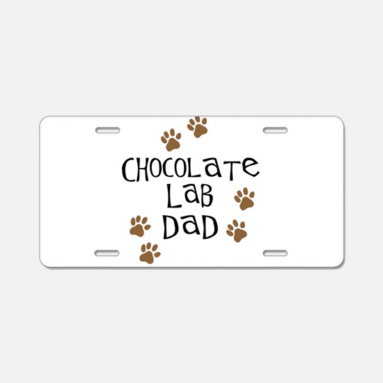 Chocolate Lab Dad Aluminum License Plate