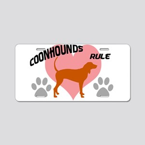 coonhounds rule w/ heart Aluminum License Plate