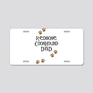 Redbone Coonhound Dad Aluminum License Plate