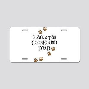 Black & Tan Coonhound Dad Aluminum License Plate