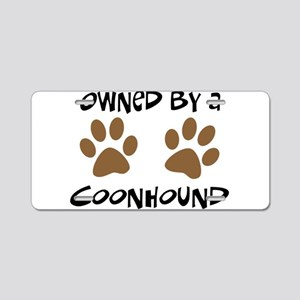 Owned By A Coonhound Aluminum License Plate