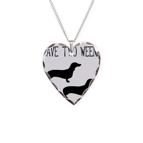 I Have Two Weenies Necklace Heart Charm