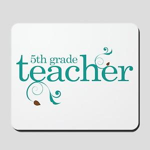 5th Grade Best Teacher Gift Mousepad