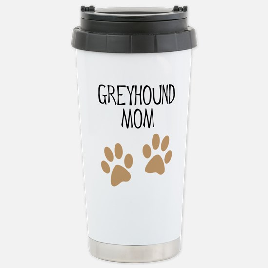 Greyhound Mom Stainless Steel Travel Mug