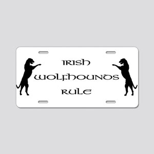 Irish Wolfhounds Rule Aluminum License Plate
