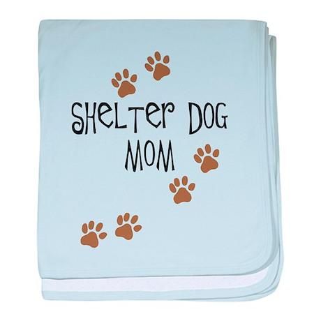 Shelter Dog Mom baby blanket