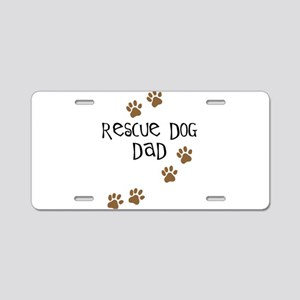 Rescue Dog Dad Aluminum License Plate