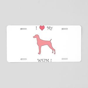Love My Weim Pink Aluminum License Plate