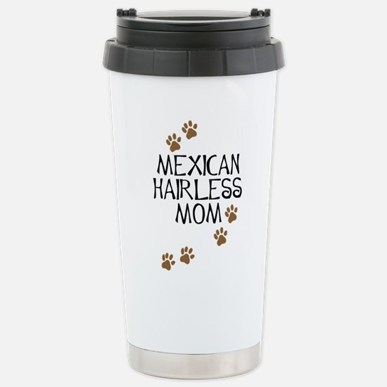 Mexican Hairless Mom Stainless Steel Travel Mug