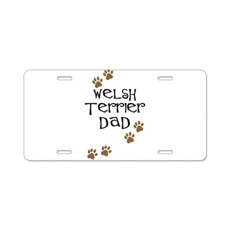 Welsh Terrier Dad Aluminum License Plate