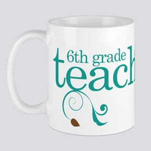 6th Grade Present Teacher Mug