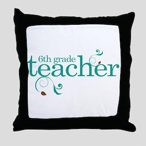 6th Grade Present Teacher Throw Pillow
