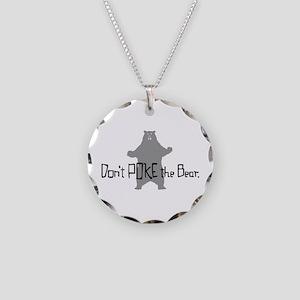 Don't Poke The Bear Necklace Circle Charm