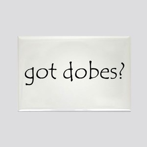 got dobes? Rectangle Magnet