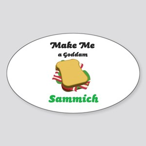 Goddam Sammich Sticker (Oval)