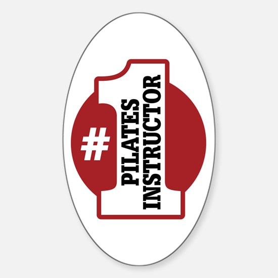 #1 Pilates Instructor Sticker (Oval)