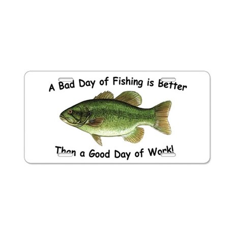 Bad day fishing bass aluminum license plate by daffyshirts for Day fishing license ca