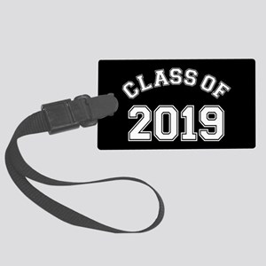 Class Of 2019 Large Luggage Tag