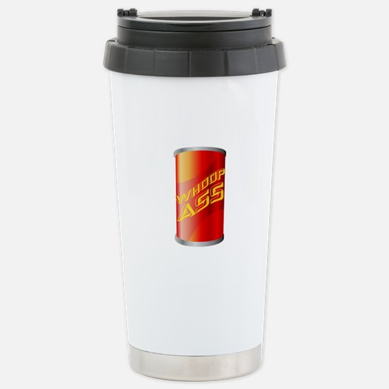 Can of Whoop Ass Stainless Steel Travel Mug