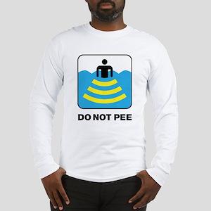 Do Not Pee Long Sleeve T-Shirt