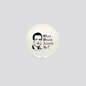 What would Arnold do? - Mini Button