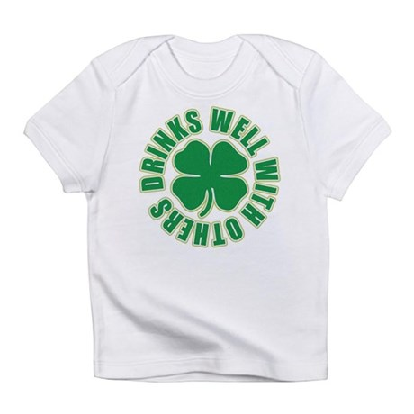 Drinks Well With Others Infant T-Shirt