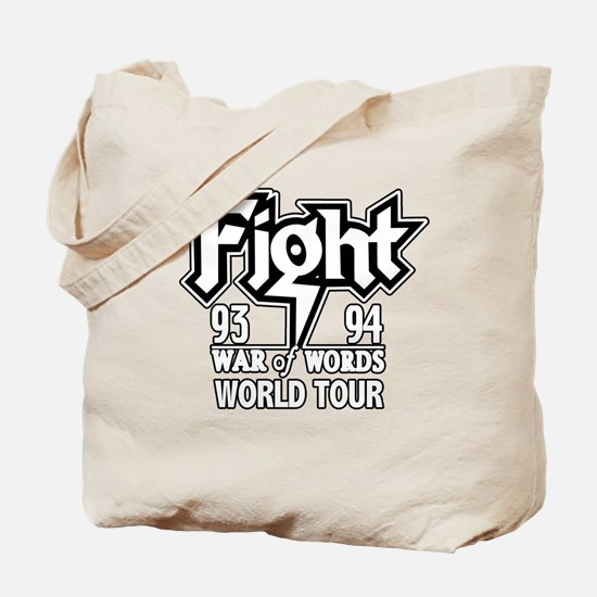 Fight War of Words 93 94 Worl Tote Bag