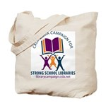Campaign for Strong Libraries Tote Bag