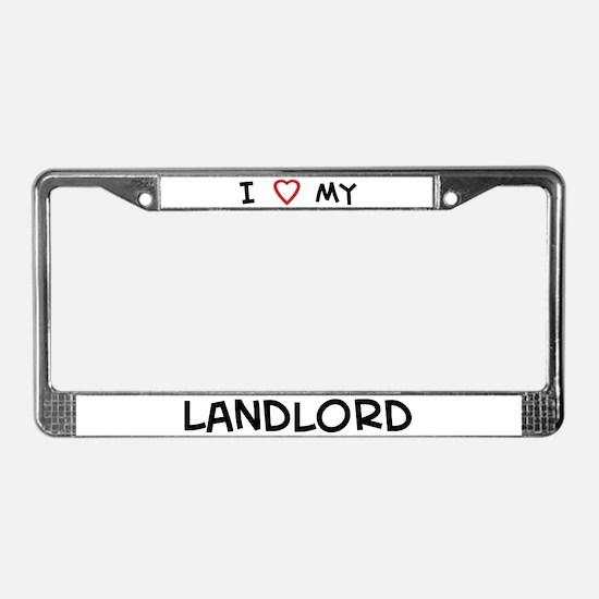 I Love Landlord License Plate Frame