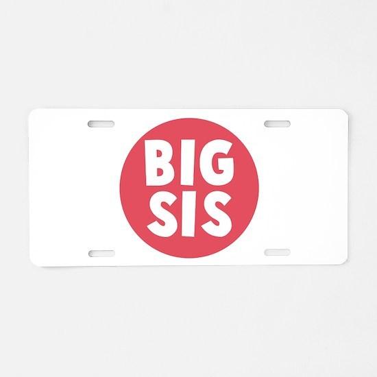 Big Sis Aluminum License Plate
