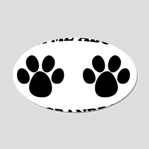 Ask About Granddog 22x14 Oval Wall Peel