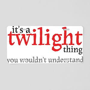 Twilight Thing Aluminum License Plate