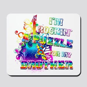 I'm Rockin' A Puzzle for my Brother Mousepad
