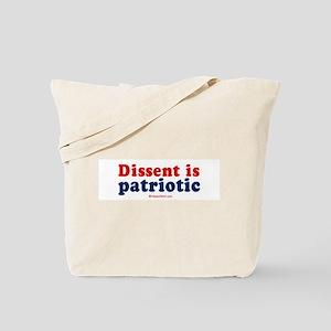Dissent is patriotic -  Tote Bag