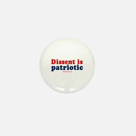 Dissent is patriotic - Mini Button