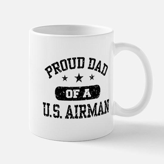 Proud Dad of a US Airman Mug
