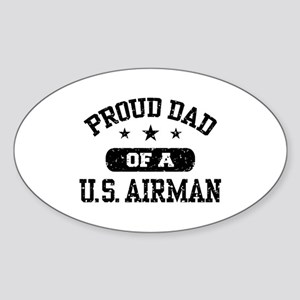 Proud Dad of a US Airman Sticker (Oval)
