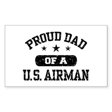 Proud Dad of a US Airman Sticker (Rectangle)