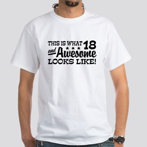 Funny 18th Birthday White T-Shirt