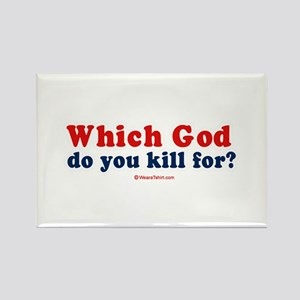 Which God do you kill for? - Rectangle Magnet