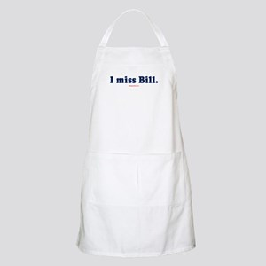 I miss Bill -  BBQ Apron